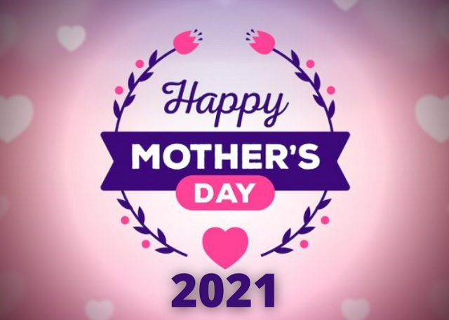 When is Mothers Day 2021